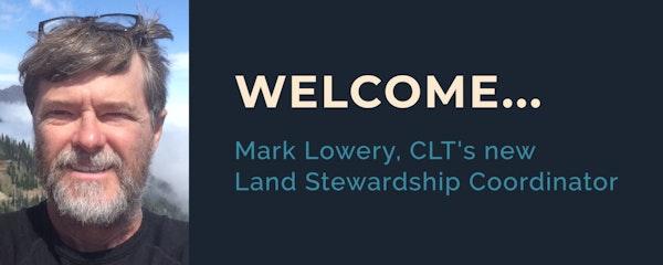 Land Stewardship Coordinator Mark Lowery